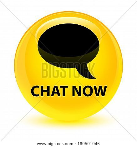 Chat Now Glassy Yellow Round Button