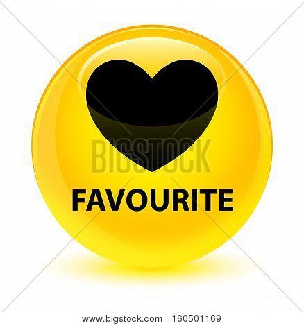 Favourite (heart Icon) Glassy Yellow Round Button