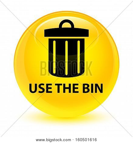 Use The Bin (trash Icon) Glassy Yellow Round Button