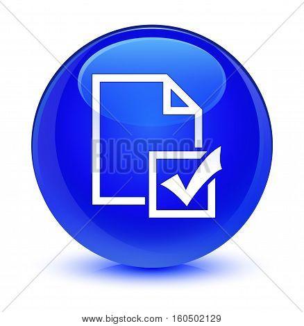 Survey Icon Glassy Blue Round Button