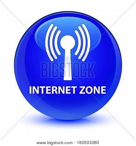 Internet Zone (wlan Network) Glassy Blue Round Button