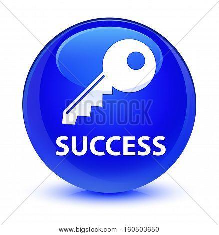 Success (key Icon) Glassy Blue Round Button