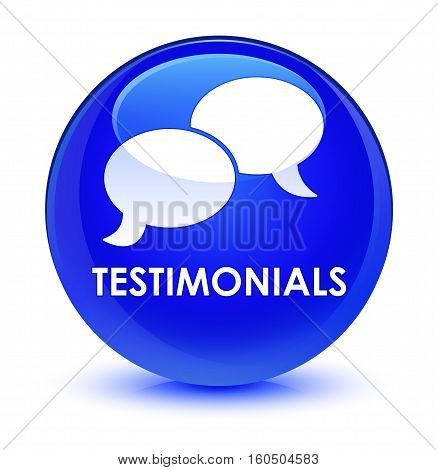 Testimonials (chat Icon) Glassy Blue Round Button