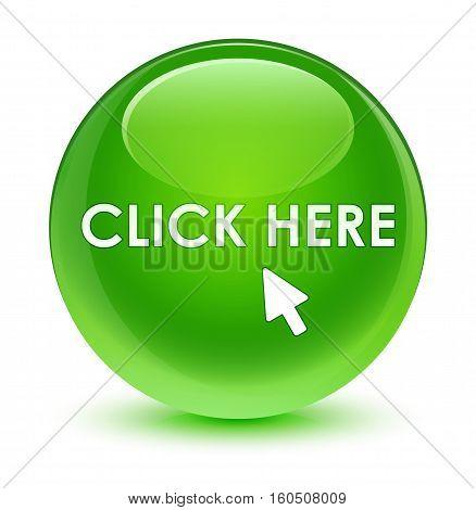 Click Here Glassy Green Round Button