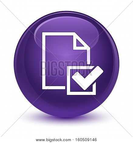 Checklist Icon Glassy Purple Round Button