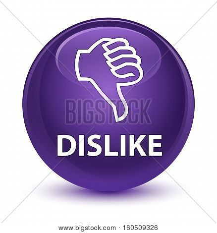 Dislike Glassy Purple Round Button
