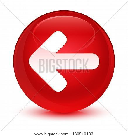 Back Arrow Icon Glassy Red Round Button