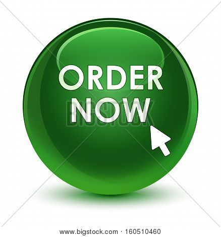 Order now isolated on abstract glassy soft green round button