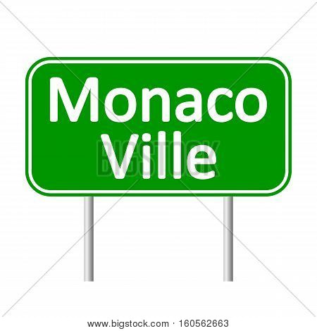 Monaco-Ville road sign isolated on white background.