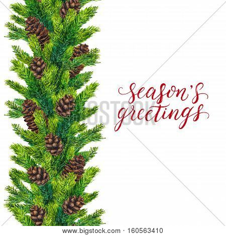 Seasons greetings text on watercolor christmas border of fir branches and fir-cones