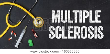 Stethoscope And Pharmaceuticals On A Blackboard - Multiple Sclerosis