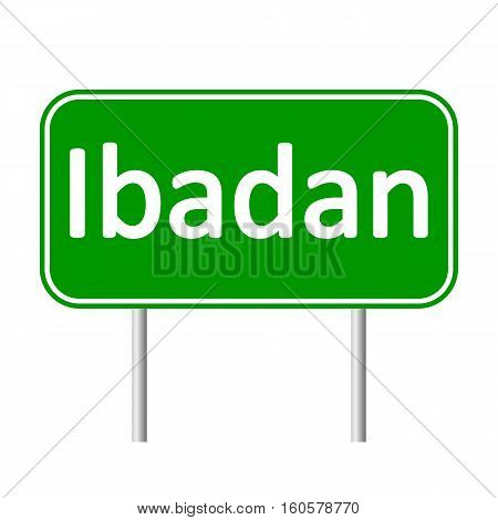 Ibadan road sign isolated on white background.