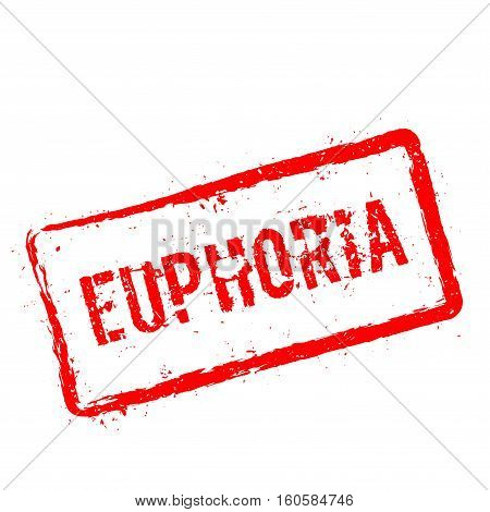 Euphoria Red Rubber Stamp Isolated On White Background. Grunge Rectangular Seal With Text, Ink Textu