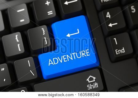 Concepts of Adventure on Blue Enter Button on PC Keyboard. 3D Illustration.