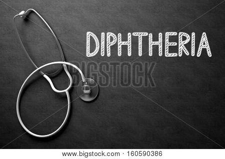 Medical Concept - Diphtheria Handwritten on Black Chalkboard. Top View Composition with Chalkboard and White Stethoscope. Medical Concept: Black Chalkboard with Diphtheria. 3D Rendering.