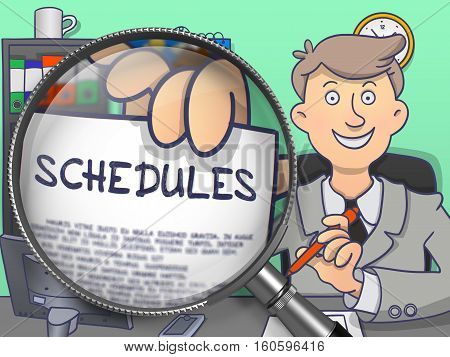 Schedules. Paper with Text in Business Man's Hand through Magnifying Glass. Colored Doodle Illustration.