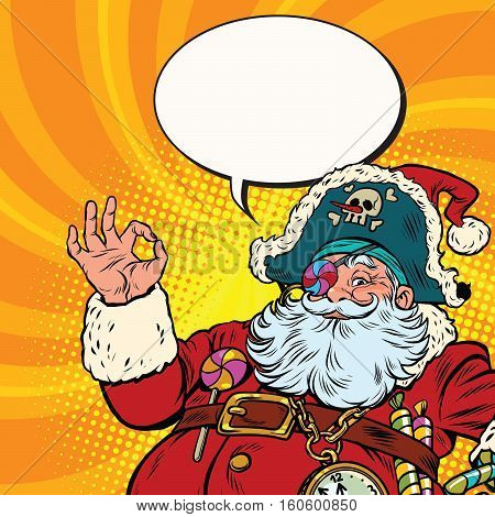 Santa Claus pirate OK gesture. Pop art retro vector illustration. New year and Christmas