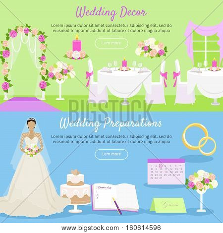 Wedding decor and wedding preparations web banner. Planning the wedding day. Getting ready to marriage ceremony. Getting ready everything ahead. Choosing the date, dress, place decoration menu. Vector