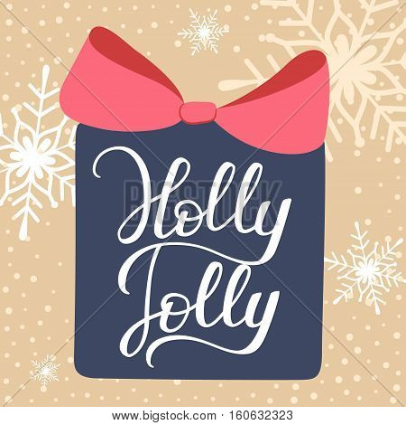 Holly Jolly. Christmas and New Year Calligraphic. Good for design cards or posters. Vector hand drawn lettering. Seasonal holiday decoration.