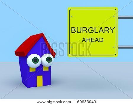 Cartoon House With Road Sign Burglary Ahead 3d illustration