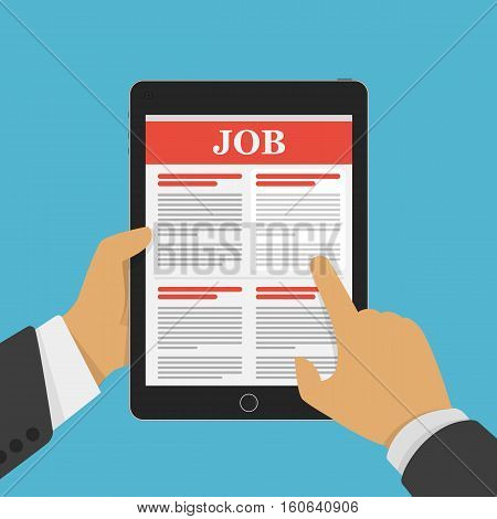 Job searching concept. Online job hunting Hands with computer tablet reading employment. Hand holding tablet with vacancies in flat design. Vector illustration EPS 10.