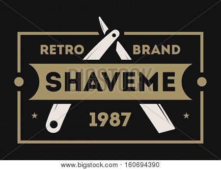 Barber shop vintage isolated label vector illustration. Hairdresser and gentleman symbols. Beard club logo. Best style for man concept. Mans shop retro brand. Shave me sign. Barber shop logo template. Barbershop icon or beard club. Barbershop badge.