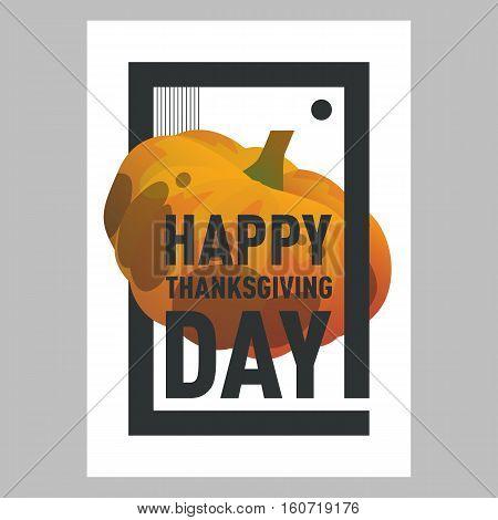 Vector illustration pumpkin. Happy thanksgiving day postcard template with pumpkin. Modern postcard cartoon style with gradient. Autumn holiday postcard. Season harvest sweet ripe vegetable.