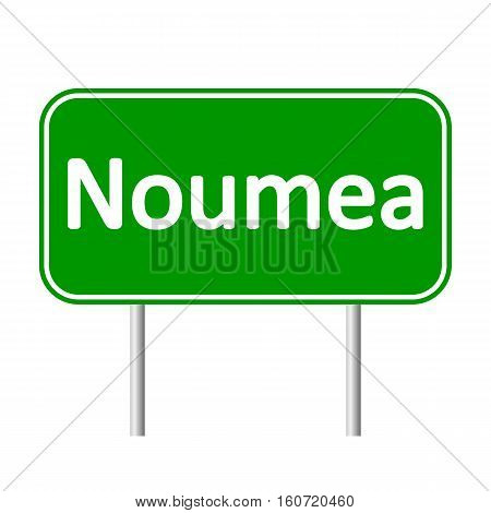 Noumea road sign isolated on white background.