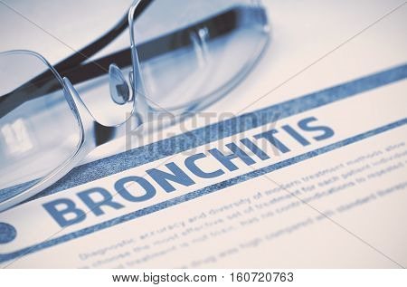 Bronchitis - Printed Diagnosis on Blue Background and Spectacles Lying on It. Medical Concept. Blurred Image. 3D Rendering.