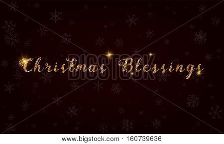 Christmas Blessings. Golden Glitter Hand Lettering Greeting Card. Luxurious Design Element, Vector I