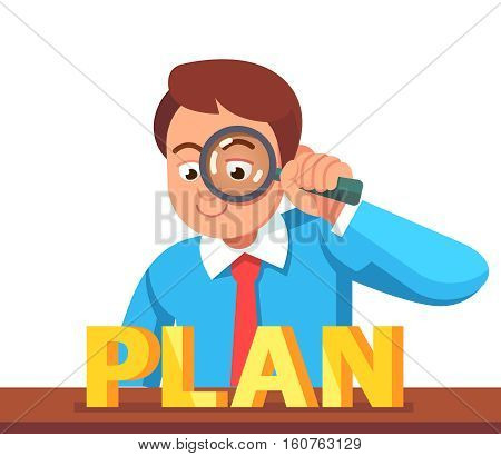 Business man looking at PLAN word through magnifying glass. Financial analyst concept. Flat style vector character illustration.