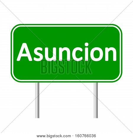 Asuncion road sign isolated on white background.