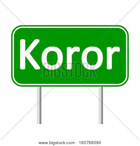 Koror road sign isolated on white background.
