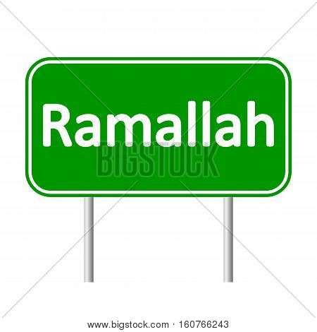 Ramallah road sign isolated on white background.