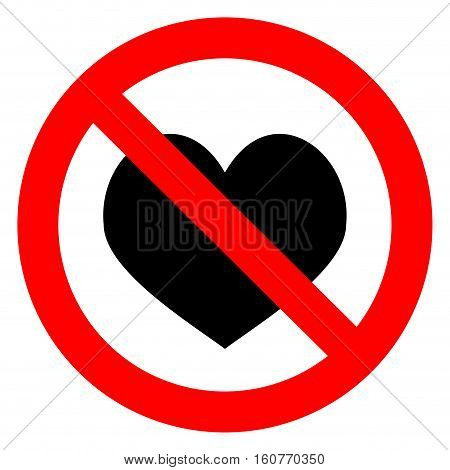 Ban love heart. Symbol of forbidden and stop love. Vector illustration