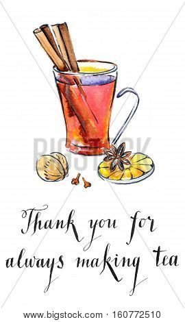 Thank you for always making tea glass of Hot winter tea with orange cinnamon anise clove and walnut watercolor hand drawn - Illustration