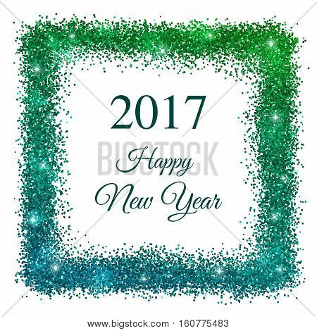 2017 happy new year with blue green glitter frame on white background vector illustration