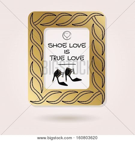 Abstract Shoe Love is True Love golden studded photo frame with black high heel shoes and dropped shadow on pink background