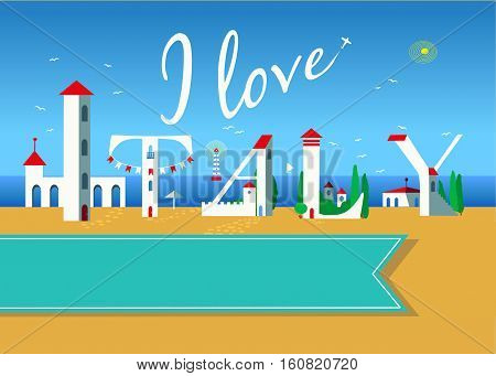 I love Italy. Travel card. White buildings on the summer beach. Blue banner for custom text. Plane in the sky.