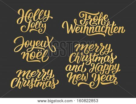 Merry Christmas and Happy New Year vector golden lettering set on black with french, english and german greetings. Holly Jolly, Frohe Weihnachten and Joyeux Noel calligraphic text.