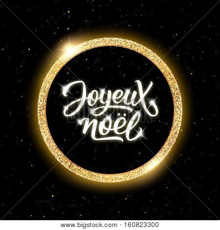 Joyeux Noel text in round golden frame on black background with yellow glitters. Vector illustration for Christmas season greetings.