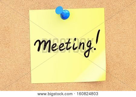 Meeting! Text on a sticky note pinned to a corkboard. 3D rendering