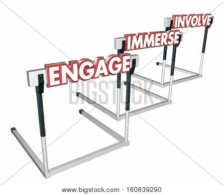 Engage Involve Immerse Interact Hurdles 3d Illustration