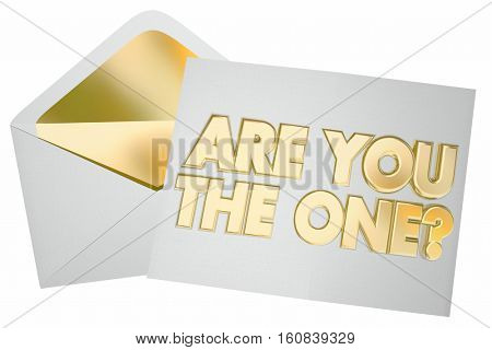 Are You the One Question Envelope Message Picked Selected 3d Illustration