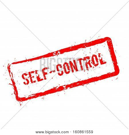 Self-control Red Rubber Stamp Isolated On White Background. Grunge Rectangular Seal With Text, Ink T