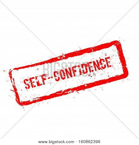 Self-confidence Red Rubber Stamp Isolated On White Background. Grunge Rectangular Seal With Text, In