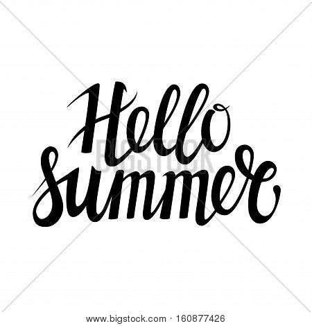 Hand drawn phrase Hello Summer isolated on the white background. Hand lettering calligraphy greeting card or invitation for summer party template and other seasonal Summer holiday. Vector texture.