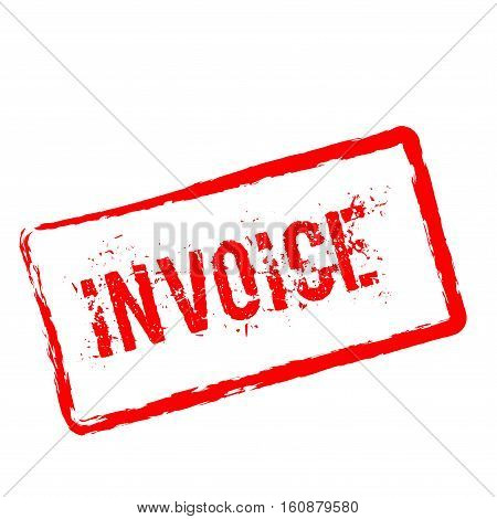Invoice Red Rubber Stamp Isolated On White Background. Grunge Rectangular Seal With Text, Ink Textur