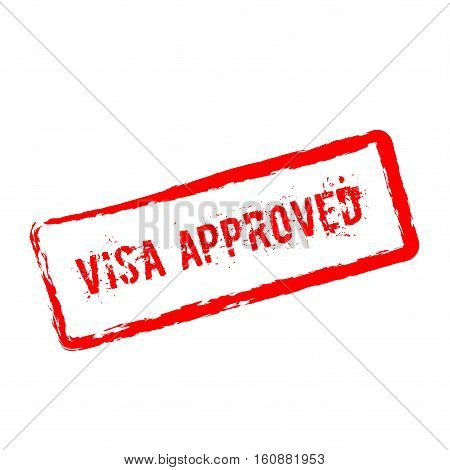 Visa Approved Red Rubber Stamp Isolated On White Background. Grunge Rectangular Seal With Text, Ink