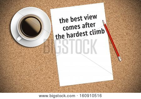 Inspirational Motivating Quote On Paper With Coffee, Pencil And Cork Background